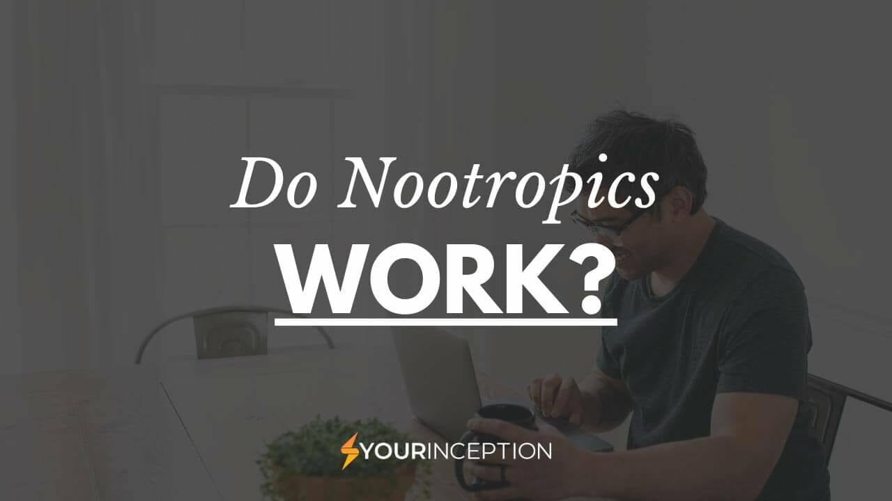do nootropics work
