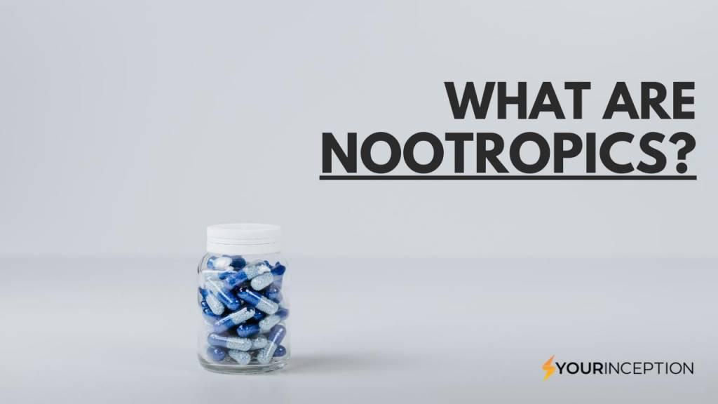 what are nootropics